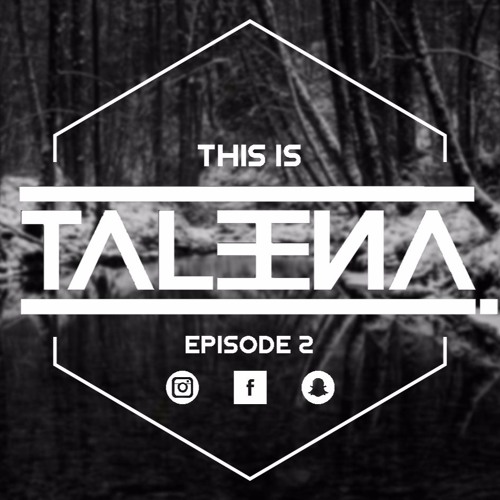 THIS IS TALEENA Episode 2