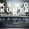 Andy Murphy - K-ing K-unta remix [Free Download in Buy Link]