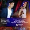 Tawab Pardis & Ramin Amiri - Nazanin [Mp3Afghan.com]