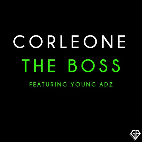 The Boss Ft Young Adz & Chelsi Lauren