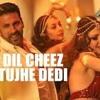 DJ SBK REMIX - Dil  Cheez Tujhe Dedi [ AIRLIFT ]