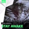 David Gravell - Stay Awake [A State Of Trance 755] [OUT NOW]