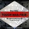 Flair Khao Teflon Tough Man Prod Nesyu Beats Official Music Mp3