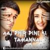 Aaj Phir Pine KI Tamanna ( loveshuda ) Remix - DJ SauRabh