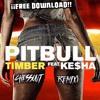 Pitbull Ft Ke$ha - Timber (Chessout Remix) ¡¡FREE DOWNLOAD!!