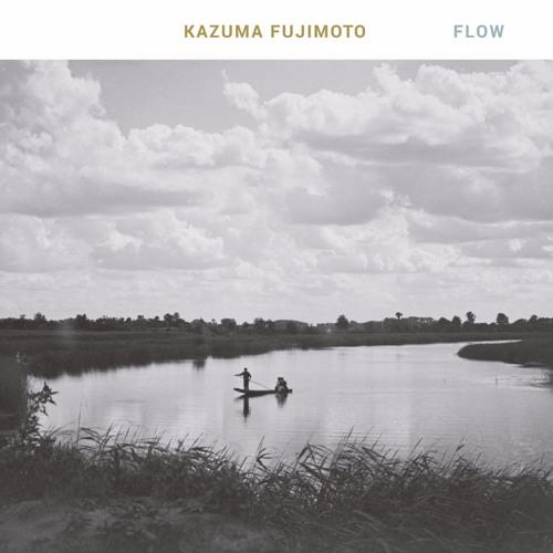 Kazuma Fujimoto «FLOW»
