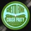 Crash Party - Move Ya Feet