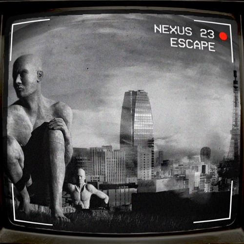 Nexus 23 // Escape // Releasing 23rd March 2016