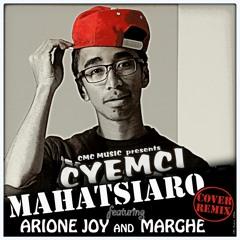CYEMCI feat. ARIONE JOY x MARGHE - MAHATSIARO (COVER REMIX)