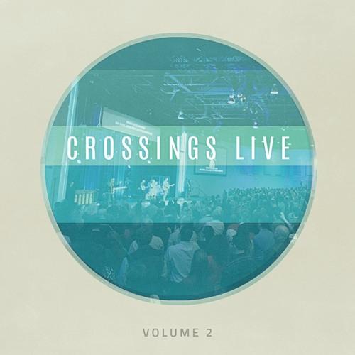 Crossings LIVE Vol. II