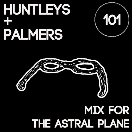 Huntleys + Palmers Mix For The Astral Plane