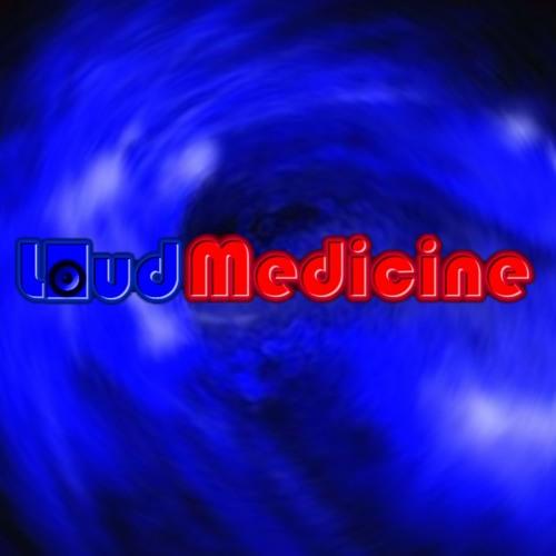 Loud Medicine präsentiert