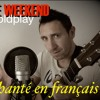 Coldplay - Hymn for the weekend (french cover)