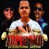 Estas Equivocado - Zaperoko Orq. - La Resistencia Salsera Del Callao   8va Edicion 2015