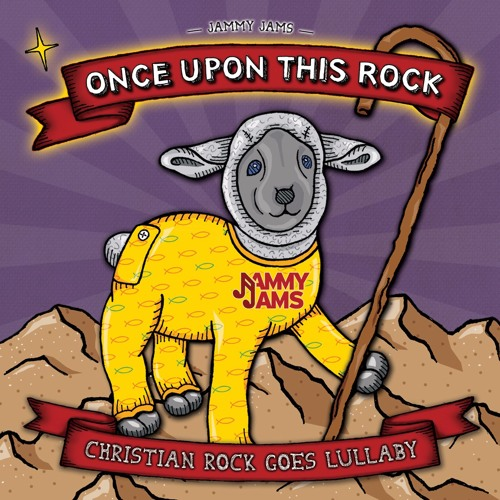 Once Upon This Rock: Christian Rock Goes Lullaby - Album Preview