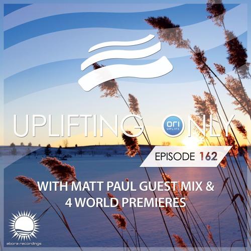 Uplifting Only 162 (March 17, 2016) (incl. Matt Paul Guest Mix)