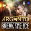 Argento - Break The Ice - Ft. Alex Price