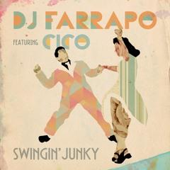 DJ Farrapo Ft. Cico - Swingin' Junky