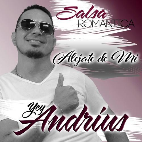 Alejate De Mi Amor In Version Salsa By Andrius Free Listening On