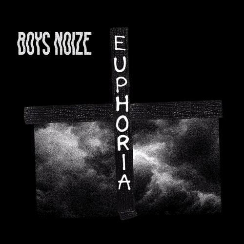 Boys Noize feat. Remy Banks - Euphoria