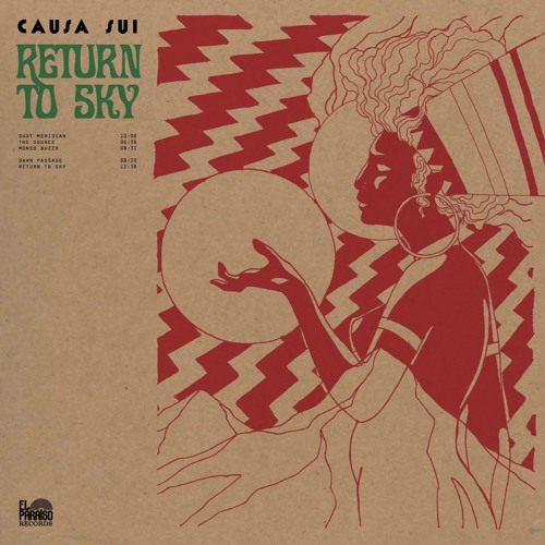 Causa Sui: Return To Sky (full album stream)