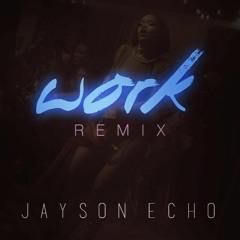 Work  ECHO Remix