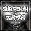 SUB-REKAH X R2D2 - KLIP SLIPPIN (FREE DOWNLOAD)