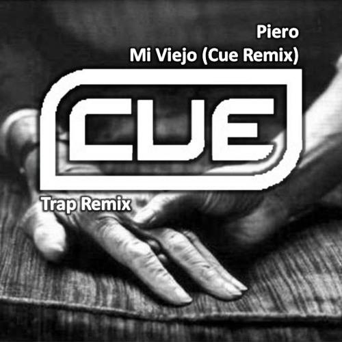 Piero - Mi Viejo (Cue Remix)