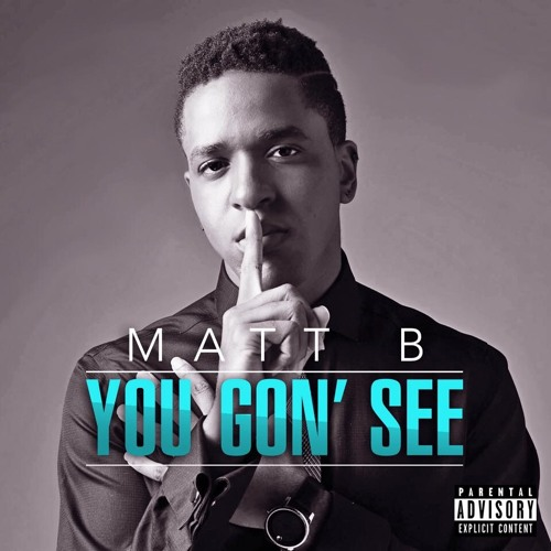 You Gon See