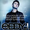 RHCP Vs House Of Pain - Cant Stop Around (Eddy Dj MAshUp) (1)