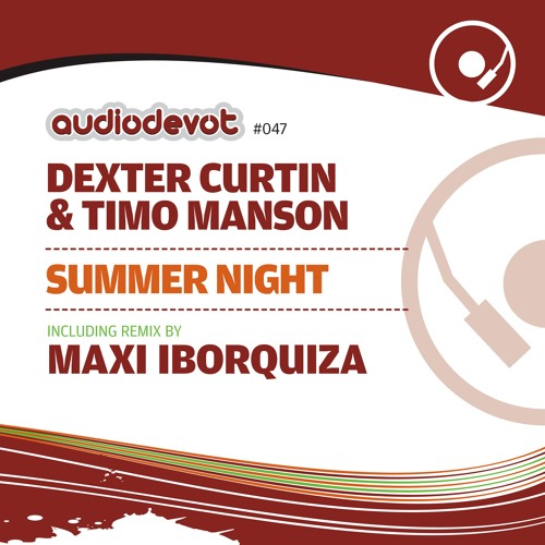 Dexter Curtin & Timo Manson – Summer Night [Preview]