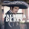 Vicente Fernandez La Ley Del Monte Ω Palabra De Rey