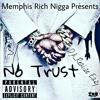 No Trust Songs