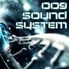 009 Sound System -  Violate