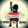 DJ AKASH MD-On S'endort (willy william-Keen V)