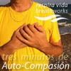 3MAC: Tres Minutos de Auto-compasión