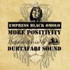 Empress Black Omolo - More Positivity Dubplate
