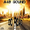 'DO ROAD' MIXTAPE - A49 SOUND (MARCH 16)