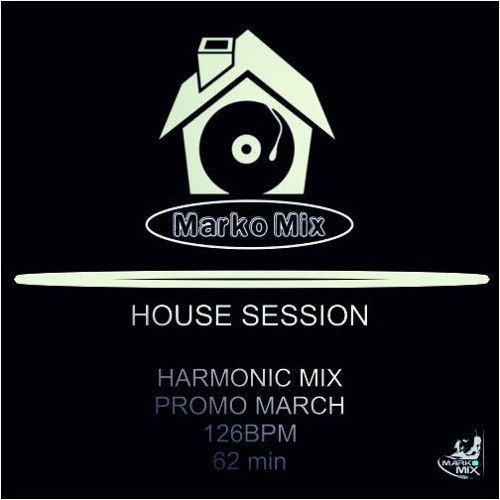 Promo march house 126bpm by marko mix dj free listening for House music bpm