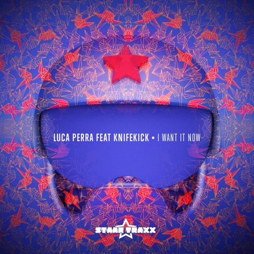 Luca Perra Feat Knifekick - I Want It Now (Original Mix)
