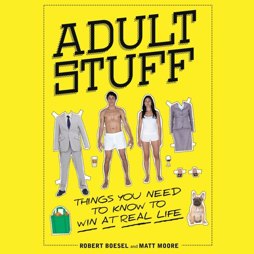 Adult Stuff by  Robert Boesel and Matt Moore, Narrated by  Robert Boesel and Matt Moore