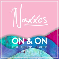 Naxxos - On & On (ft. Chrissy Quadros)
