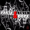 Weedy Drake Party And Dope Feat Keven Dope Mp3