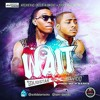 Solidstar Feat Davido - Wait(Download from www.africax5.tv/mp3-downloads)