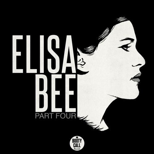 Elisa Bee - Part Four EP [BCR043]