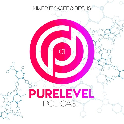 Purelevel Podcast 01 - Mixed By Kgee & Bechs
