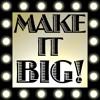 Make It Big!  Episode 8 - Steve Rosenthal (The Magic Shop Studio, The Living Room)