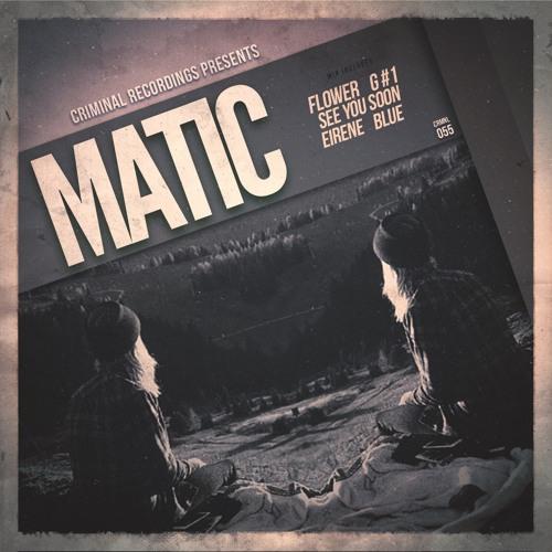1.CRMNL055 Matic - Flower (Original Mix)