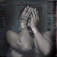 Rihanna & Drake - Work (R3hab Remix)