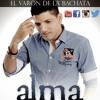 El Varon De La Bachata @TuVaronRD - Alma Perdida (En Vivo) @CongueroRD @JoseMambo